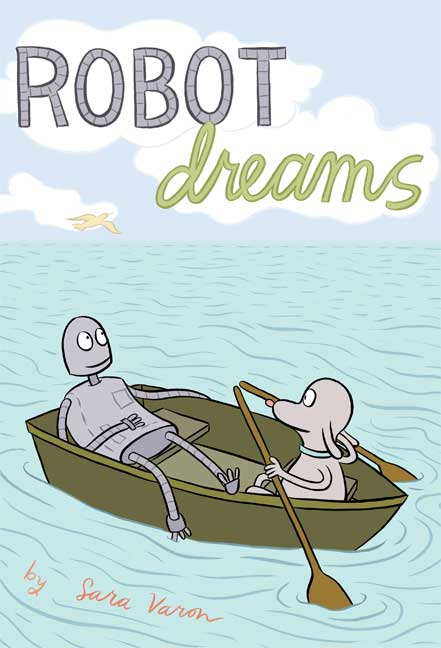Robot Dreams By Varon, Sara